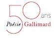 50 ans de la collection Poésie/Gallimard