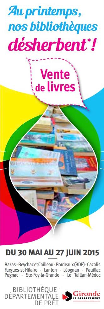 Bibliothèque départementale de prêt vente de livres en Gironde mai-juin 2015