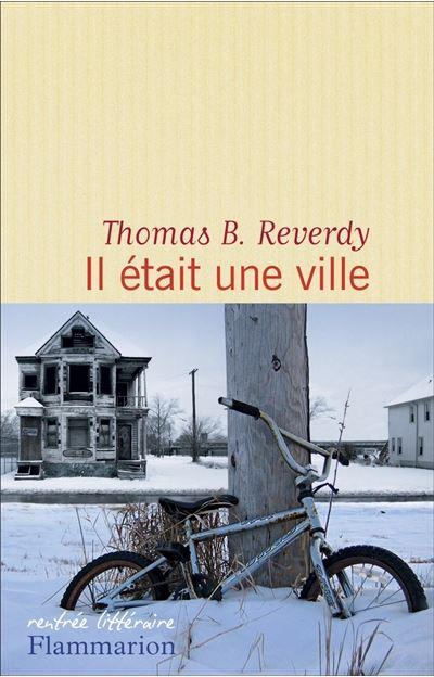 Thomas B. Reverdy Il était une ville