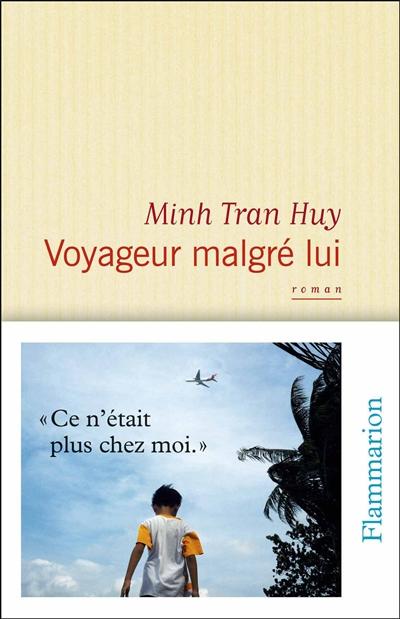 Couverture Voyageur malgré lui Minh Tran Huy