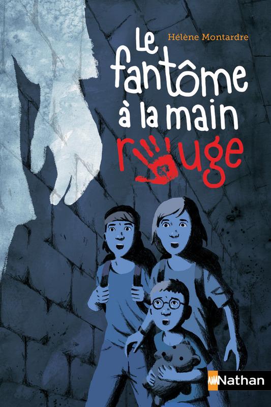 Prix de la littérature jeunesse : Le Fantôme à la main rouge / Hélène Montardre ; éd. Nathan