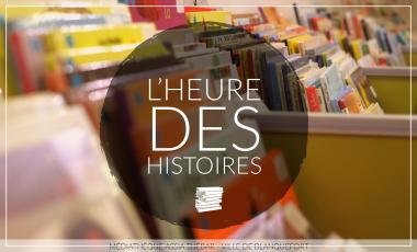 L'heure des histoires - Médiathèque Assia Djebar - Ville de Blanquefort