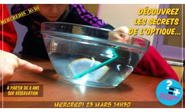 Mercredis 10/10 Petits Debrouillards Optique
