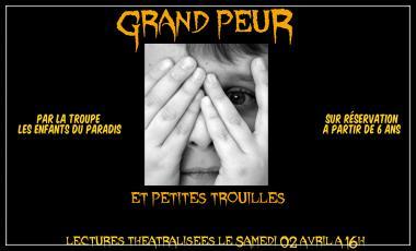 Spectacle Grand Peur Petites Trouilles Les Enfants du paradis