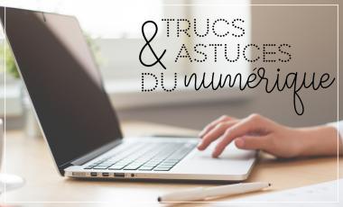 trucs&astuces_du_numerique