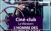 Ciné-Club: Le western