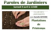 Paroles de jardiniers: plantations de printemps