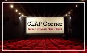 Clap Corner- Parler ciné