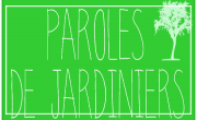 Paroles de jardiniers
