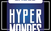 LE FESTIVAL HYPERMONDES