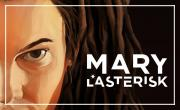 Mary L'Astérisk