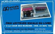Prix des lecteurs Escale du Livre- rdv à la Cour des Mureine