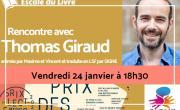 Rencontre avec Thomas Giraud (Prix Escale du Livre)