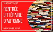 Samedis littéraires: rentrée littéraire d'automne