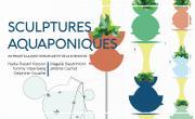 """Exposition """" Sculptures Aquaponiques """" dans le cadre de l'été Métropolitain"""