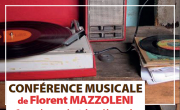 Conférence de Florent Mazzoleni: Ces chansons qui ont changé le monde.