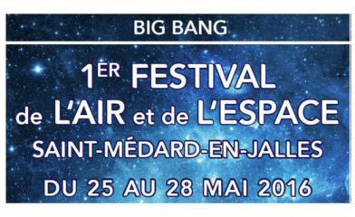 big bang festival air et espace saint medard en jalles