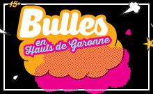 Bulles en Hauts de Garonne 2016