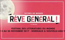 Lettres du monde 2017 / Rêve général !