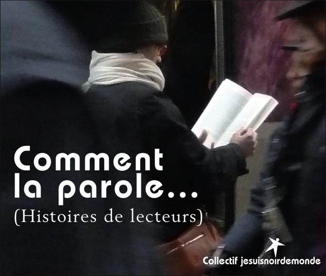 """""""Comment la parole…"""" : spectacle nomade"""