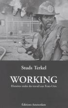couverture livre Working, Histoires orales du travail aux États Unis de Studs TERKEL